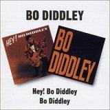 HEY! BO DIDDLEY | BO DIDDLEY / BO DIDDLEY