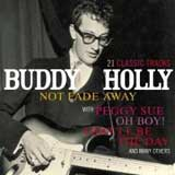 NOT FADE AWAY / BUDDY HOLLY