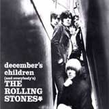 DECEMBER'S CHILDREN / THE ROLLING STONES